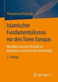 Cover Islamischer Fundamentalismus vor den Toren Europas