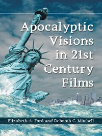 Cover Apocalyptic Visions in 21st Century Films