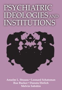 Cover Psychiatric Ideologies and Institutions