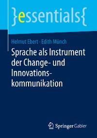 Cover Sprache als Instrument der Change- und Innovationskommunikation