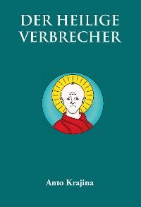 Cover Der Heilige Verbrecher