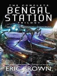 Cover The Complete Bengal Station Trilogy