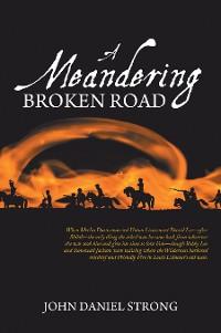 Cover A Meandering Broken Road