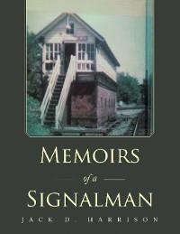 Cover Memoirs of a Signalman