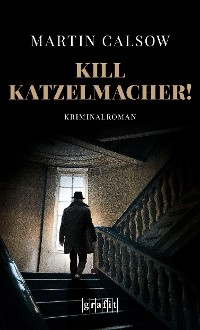 Cover Kill Katzelmacher!
