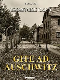Cover Gite ad Auschwitz_Calò Emanuele ebook