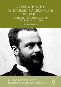 Cover Vilfredo Pareto: An Intellectual Biography Volume II