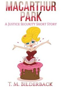 Cover MacArthur Park - A Justice Security Short Story