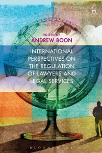 Cover International Perspectives on the Regulation of Lawyers and Legal Services