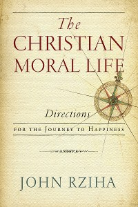 Cover Christian Moral Life, The