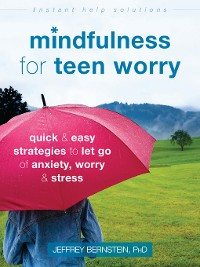 Cover Mindfulness for Teen Worry