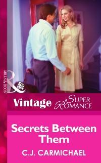 Cover Secrets Between Them (Mills & Boon Vintage Superromance) (Return to Summer Island, Book 2)