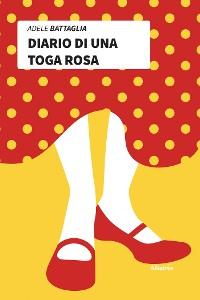 Cover Diario di una toga rosa