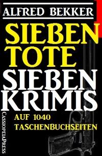 Cover Sieben Tote: Sieben Krimis
