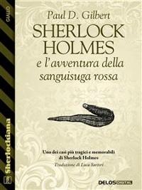Cover Sherlock Holmes e l'avventura della sanguisuga rossa