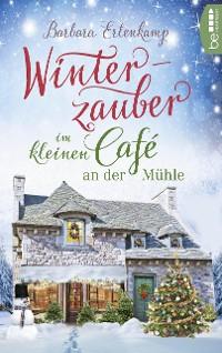 Cover Winterzauber im kleinen Café an der Mühle