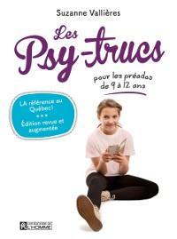 Cover Les Psy-trucs pour les preados de 9 a 12 ans