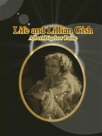 Cover Life and Lillian Gish