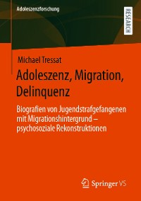 Cover Adoleszenz, Migration, Delinquenz