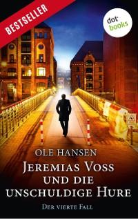 Cover Jeremias Voss und die unschuldige Hure - Der vierte Fall