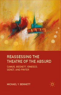 Cover Reassessing the Theatre of the Absurd