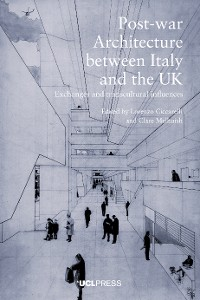 Cover Post-war Architecture between Italy and the UK