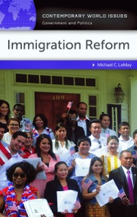 Cover Immigration Reform: A Reference Handbook