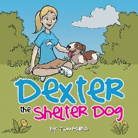 Cover Dexter the Shelter Dog