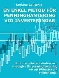 Cover En enkel metod för penninghantering vid investeringar