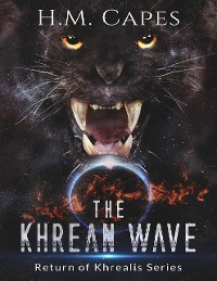 Cover The Khrean Wave: Return of Khrealis Series