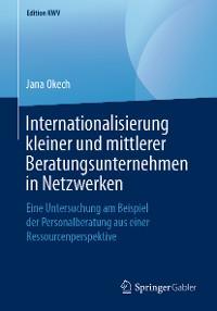 Cover Internationalisierung kleiner und mittlerer Beratungsunternehmen in Netzwerken