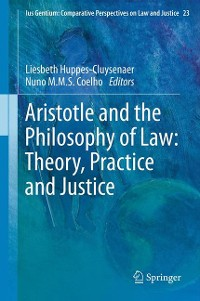 Cover Aristotle and The Philosophy of Law: Theory, Practice and Justice