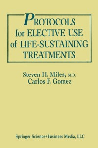 Cover Protocols for Elective Use of Life-Sustaining Treatments