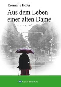 Cover Aus dem Leben einer alten Dame