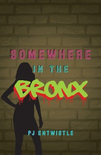Cover Somewhere in the Bronx