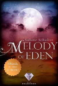 Cover Melody of Eden: Alle 3 Bände der romantischen Vampir-Reihe in einer E-Box!