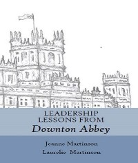 Cover Leadership Lessons From Downton Abbey