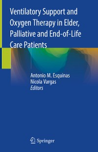 Cover Ventilatory Support and Oxygen Therapy in Elder, Palliative and End-of-Life Care Patients