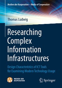 Cover Researching Complex Information Infrastructures
