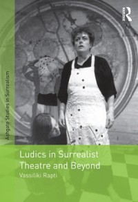 Cover Ludics in Surrealist Theatre and Beyond