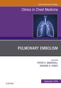 Cover Pulmonary Embolism, An Issue of Clinics in Chest Medicine E-Book