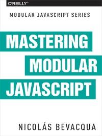 Cover Mastering Modular JavaScript