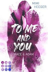 Cover To Me and You: Grace & Adam (Secret-Reihe)
