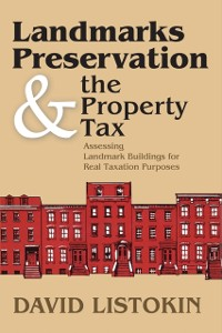 Cover Landmarks Preservation and the Property Tax