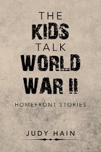 Cover The Kids Talk  World War Ii
