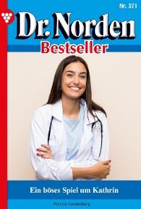 Cover Dr. Norden Bestseller 371 – Arztroman