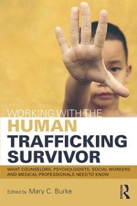 Cover Working with the Human Trafficking Survivor