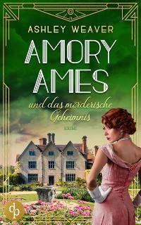 Cover Amory Ames und das mörderische Geheimnis
