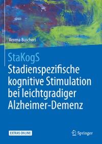 Cover StaKogS - Stadienspezifische kognitive Stimulation bei leichtgradiger Alzheimer-Demenz