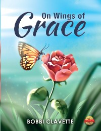 Cover On Wings of Grace